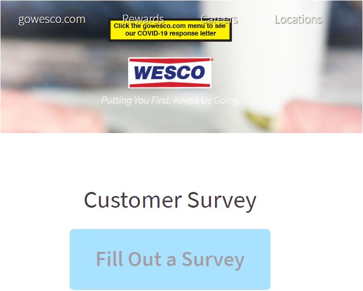 www.gowescowelisten.com Survey